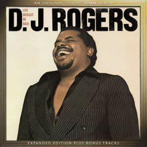 D. J. Rogers<br>Love Brought Me Back<br>CD, RE, RM, Ep